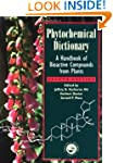 Phytochemical Dictionary: A Handbook...