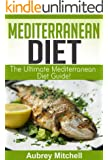 Mediterranean Diet: Ultimate Mediterranean Diet Guide Packed with Facts, Menu Plans, and Recipes!