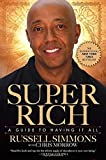 img - for Super Rich: A Guide to Having It All book / textbook / text book