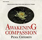 Awakening Compassion: Meditation Prac...