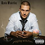 Playing With Fire ~ Kevin Federline