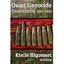 Quiet Genocide: Guatemala 1981-1983