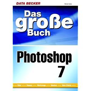 eBook Cover für  Das gro szlig e Buch Photoshop 7