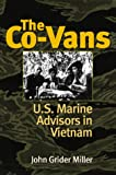 img - for The Co-Vans: U.S. Marine Advisors in Vietnam book / textbook / text book