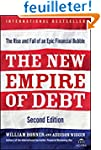 The New Empire of Debt: The Rise and...