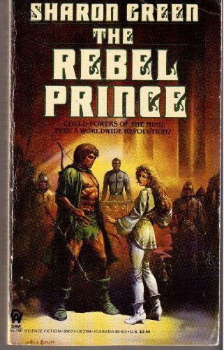 The Rebel Prince, Sharon Green