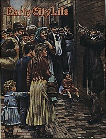 Early City Life (Early Settler Life Series), BOBBIE KALMAN