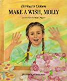 Make a Wish Molly (038531079X) by Cohen, Miriam