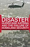 img - for Disaster: Hurricane Katrina and the Failure of Homeland Security book / textbook / text book