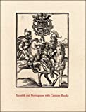img - for Spanish and Portuguese 16th Century Books in the Department of Printing and Graphic Arts: A Description of an Exhibition and a Bibliographical ... Collection (Houghton Library Publications) by Anninger, Anne (2005) Paperback book / textbook / text book
