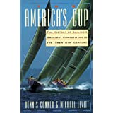 The America's Cup: The History of Sailing's Greatest Competition in the Twentieth Century ~ Dennis Conner