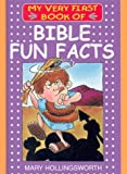 Bible Fun Facts (My Very First Books of the Bible)