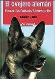 img - for El Ovejero Alem n : Educaci n, Cuidado, Alimentaci n book / textbook / text book