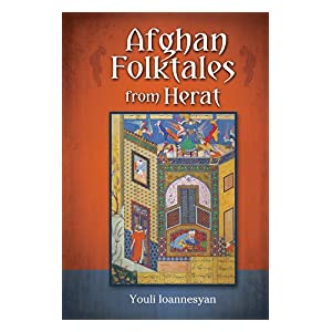 afghan folktales from herat  persian texts in transcription and translation