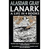 Lanark a Life In 4 Books  (Picador Books)