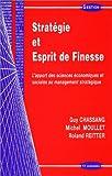 echange, troc Guy Chassang, Michel Moullet, Roland Reitter - Stratégie et Esprit de finesse