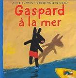 echange, troc Anne Gutman, Georg Hallensleben - Gaspard à la mer