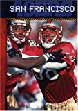 img - for The History of the San Francisco 49Ers (NFL Today) (NFL Today (Creative Education Hardcover)) book / textbook / text book