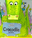 Crocodile Smiles (Animal Snappers) (0233990879) by Faulkner, Keith