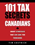 101 Tax Secrets For Canadians: Smart...