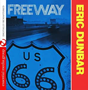 Eric Dunbar Freeway
