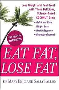 eat fat lose fat book review
