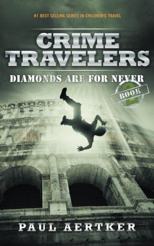 Diamonds-Are-For-Never-Crime-Travelers-Spy-School-Mystery-Series-Book-2