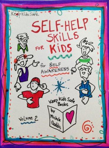 Self Help Skills For Kids - Vol. Ii: Self Awareness - Expanded