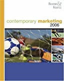 img - for Contemporary Marketing, 2006 by Boone, Louis E., Kurtz, David L. [South-Western College Pub,2005] [Paperback] 12TH EDITION book / textbook / text book