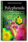 Polyphenols: Chemistry, Dietary Sources and Health Benefits (Nutrition and Diet Research Progress)
