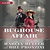 The Bughouse Affair: A Carpenter and Quincannon Mystery, Book 1 | Bill Pronzini, Marcia Muller