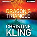 Dragon's Triangle (       UNABRIDGED) by Christine Kling Narrated by Angela Dawe