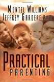 img - for Practical Parenting book / textbook / text book