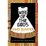 Wife of the Gods: An Inspector Darko Dawson Mysteryby Kwei J. Quartey