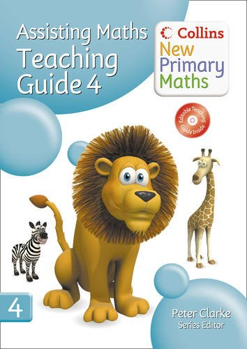 Collins New Primary Maths - Assisting Maths: Teaching Guide 4