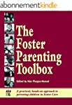 The Foster Parenting Toolbox: A pract...