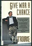 Give War a Chance: Eyewitness Accounts of Mankind