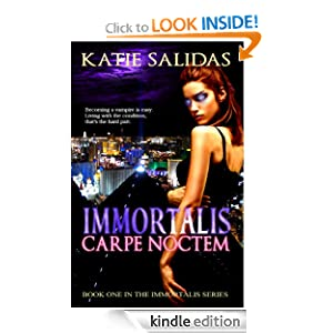 Immortalis Carpe Noctem (Immortalis Vampire Series #1)