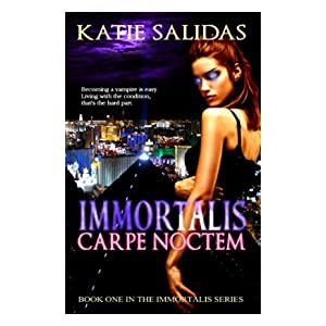 Immortalis Carpe Noctem (Immortalis Vampire Series Book 1)