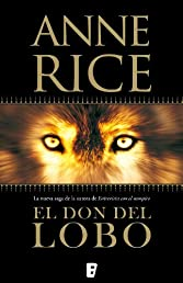 El don del lobo (La Trama) (Spanish Edition)