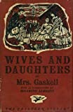 Wives and daughters (The Chiltern library)