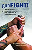 img - for Gunfight! An Integrated Approach to Shooting and Fighting in Close Quarters book / textbook / text book