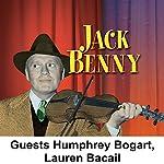 Jack Benny [Guests: Humphrey Bogart, Lauren Bacall] | Jack Benny