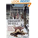 Dressed to Kill: Death and Meaning in Zaya's Desengaños (University of Toronto Romance Series)