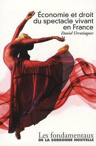 Economie et droit du spectacle vivant en France