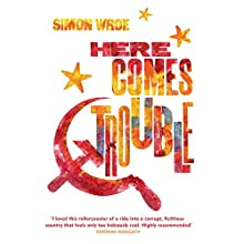 Here Comes Trouble Audiobook by Simon Wroe Narrated by Max Dowler