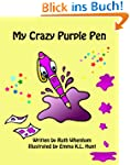 My Crazy Purple Pen (English Edition)