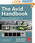 The Avid Handbook: Advanced Technique...