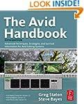 The Avid Handbook: Advanced Technique...