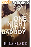 One Night with a Bad Boy: (A Redemption Story)